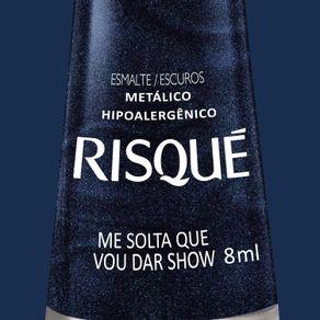 Esmalte-Risque-Metalico-Me-Solta-que-Vou-Dar-Show-com-8ml